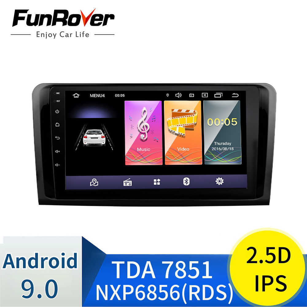Funrover 2.5D IPS android9.0 auto radio multimedia reproductor de dvd gps para Mercedes-Benz ML W164 GL X164 ML350 ML320 ML280 GL350 GL450