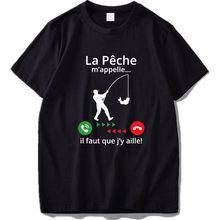 T-shirt 100% coton, humoristique, doux, de haute qualité, cadeau humoristique pour pêcheur, call Me I Must Go
