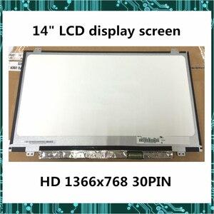 14-дюймовый ЖК-экран NT140WHM-N44 N31 N140BGE-EA3 EA1 B140XTN02.E 02,6 02.A LP140WH8 30pin 1366x768 полностью протестирован
