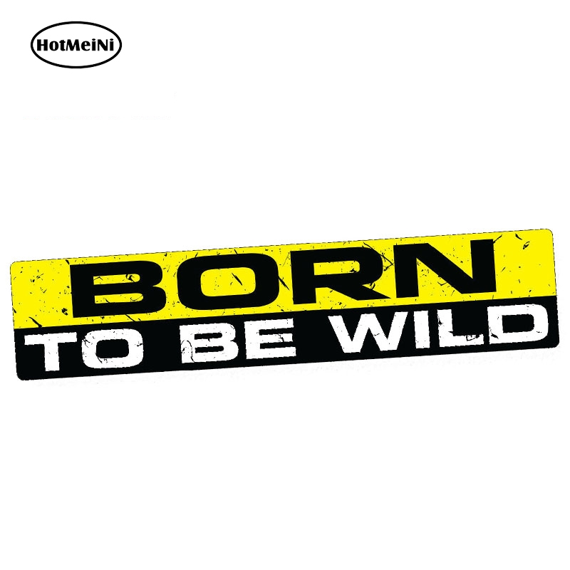 HotMeiNi 15cm x 3cm Car Sticker BORN TO BE WILD Decal Vinyl JDM Funny Bumper Car Bike 4×4 Window Waterproof Accessories