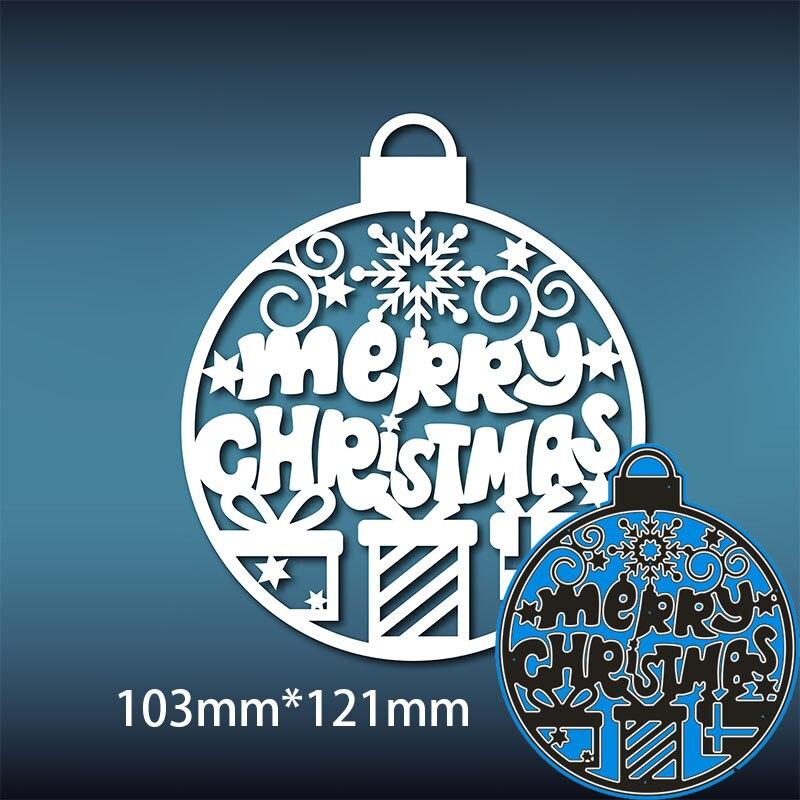 103*121mm feliz natal bola novo corte de metal dados scrapbook papel decoração modelo de gravação diy cartão artesanato