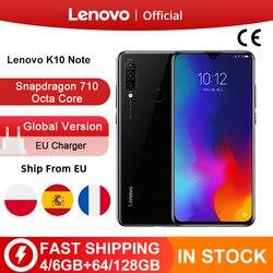 Глобальная версия Lenovo K10 Примечание (Z6 Lite) 64 Гб 128 Snapdragon 710 Octa Core тройной задней камеры 6,3 дюймов капли воды 4050 мА-ч