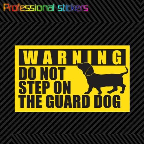 Dackel Warnung Nicht Schritt auf Der Wache Hund Aufkleber Dach Weener Weiner für Auto, RV, Laptops, motorräder, Büro Liefert