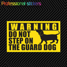 Dachshund Warning Do Not Step on The Guard Dog Sticker Dach Weener Weiner for Car, RV, Laptops, Motorcycles, Office Supplies