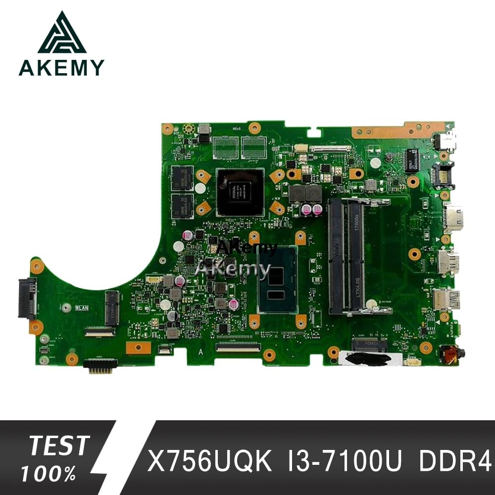 Akemy X756UQK  Laptop Motherboard For ASUS X756U X756UWK X756UQK X756UXM X756UV X756UX  Mainboard 2GB Graphic I3-7100U DDR4