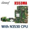 Новая материнская плата Amazoon X553MA с N3530 CPU REV2.0 для For Asus F503M X503M F553MA X503MA D503M материнская плата для ноутбука