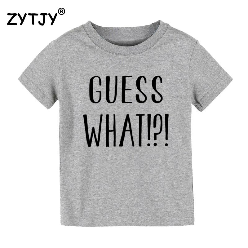 Guess What Print Kids tshirt Boy Girl t shirt For Children Toddler Clothes Funny Tumblr Top Tees Drop Ship CZ-85 image