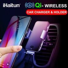IHaitun Qi bezprzewodowa ładowarka samochodowa do iPhone XS MAX Samsung S10 inteligentna na podczerwień uchwyt do otworu wentylacyjnego stojak na telefon komórkowy 10W