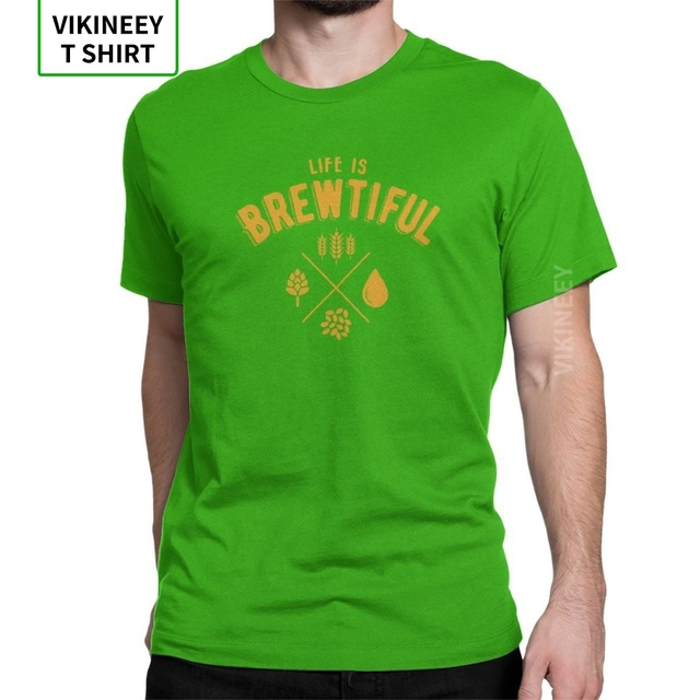 10oz apparel Beer t Shirt Life is Brewtiful Funny Tshirt