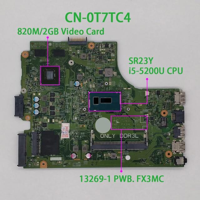 Dell Inspiron 15 3543 3443 T7TC4 0T7TC4 CN 0T7TC4 i5 5200U 13269 1 FX3MC REV:A00 노트북 마더 보드 메인 보드 테스트