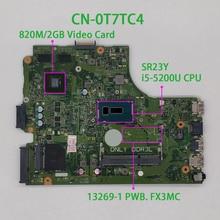 Für Dell Inspiron 15 3543 3443 T7TC4 0T7TC4 CN 0T7TC4 i5 5200U 13269 1 FX3MC REV: a00 Laptop Motherboard Mainboard Getestet