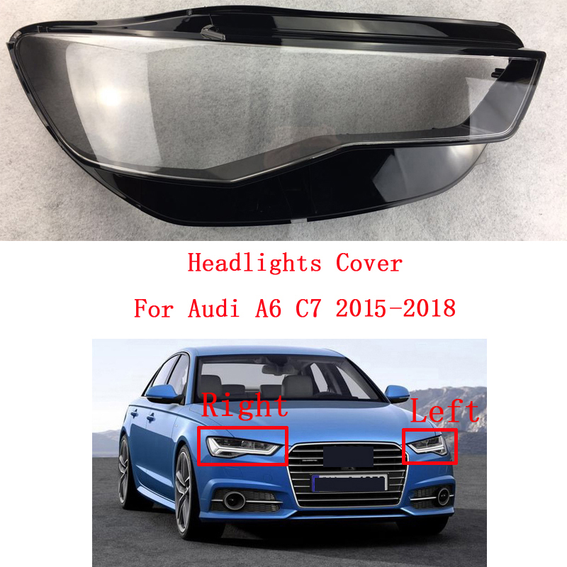 New Front Headlights Transparent Headlights Glass Lamp Shade Shell Lamp Cover For Audi A6 C7 2015-2018