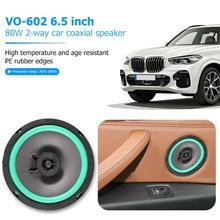 VO-602 6,5 дюймов 80 Вт 2 полосная автомобильная Коаксиальная Динамик Авто Аудио Громкий Динамик резонансный высокое качество звука