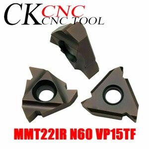 Image 5 - 10PCS MMT22IR N60 VP15TF MMT22ER N60 VP15TF 3.5 6mm Thread cutting carbide insert 22ER/22IR for Threading Turning Tool  SER /SNL