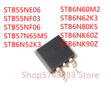 10PCS STB55NE06 STB55NF03 STB55NF06 STB57N65M5 STB6N52K3 STB6N60M2 STB6N62K3 STB6N80K5 STB6NK60Z STB6NK90Z PARA-263