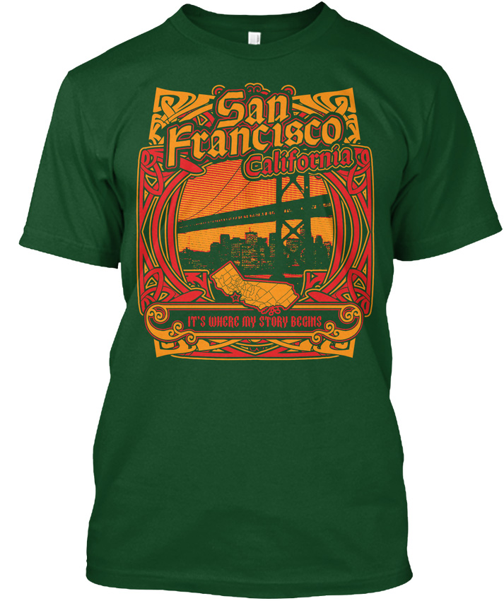San Francisco Its Where My Story Begins Sanfrancisco Popular Tagless Tee T-Shirt Knitted Comfortable Fabric image