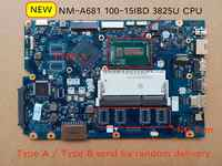 For Lenovo Ideapad 100-15IBD CG410 CG510 NM-A681 Laptop motherboard 3825U CPU, FREE SHIPPING