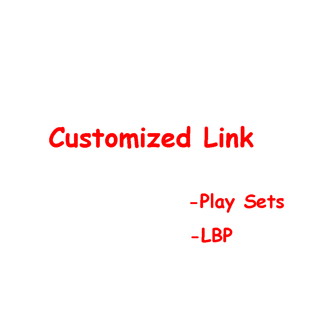 VIP Customized Link For LBP - Playsets