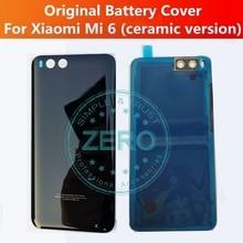 Original For Xiaomi Mi 6 Ceramic Back Battery Door Cover + Camera Glass Lens Holder For Mi6 Ceramic Rear Housing Repair  Parts