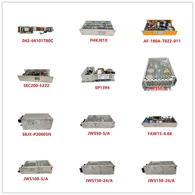 042-66101780C FHKJ01X AF-180A-T022-011 SEC200-5222 SP1394 HFS50-5 S8JX-P30005N JWS50-5/A FAW15-6.6K  JWS100-5/A JWS150-24/A Used