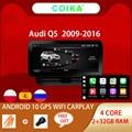 COIKA Android 10 Системы автомагнитолы GPS для Audi Q5 2009-2016 Google BT WIFI мультимедийный проигрыватель 2 + 32G IPS сенсорный Экран Carplay