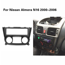 1 Din Car Radio Fascia for Nissan Almera N16 2000 2006 one 1 din Frame DVD Stereo Panel Trim Kit Surround Dashboard Frame