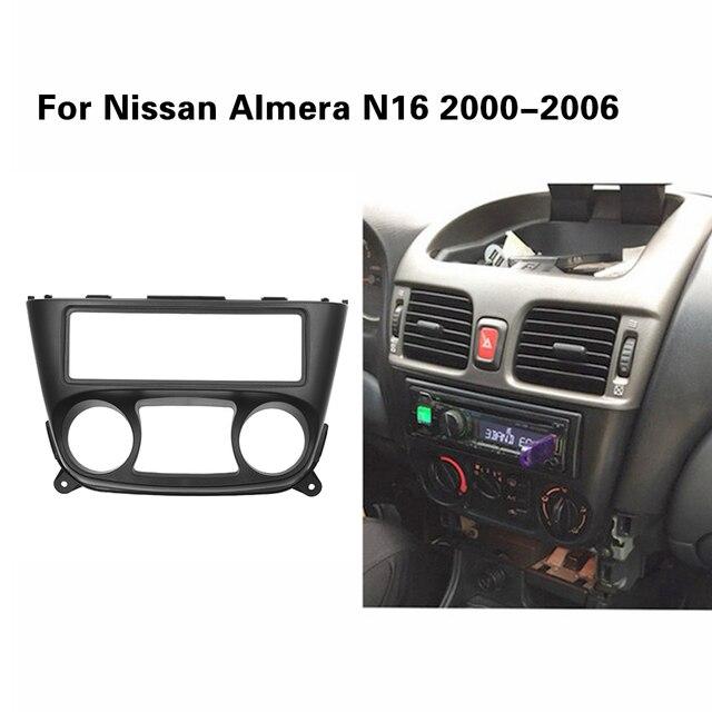 1 Din Car Radio Fascia for Nissan Almera N16 2000 2006 one 1 din Frame DVD Stereo Panel Trim Kit Surround Dashboard Frame