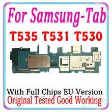 Бесплатная доставка оригинальный разблокированый для Samsung Galaxy Tab 4 10,1 T530 T535 T531 материнская плата (версия ЕС) материнскую плату с чипами Мб