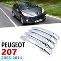 Хромированные ручки Накладка для Peugeot 207 207SW SW CC 2006 ~ 2014 автомобильные аксессуары наклейки на авто Стайлинг универсал 2007 2008 2009 2010