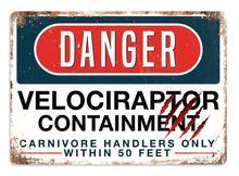 Опасный Велоцираптор в стиле ретро, металлический жестяной знак 8X12 дюймов для дома, улицы, двора, людей, пещера