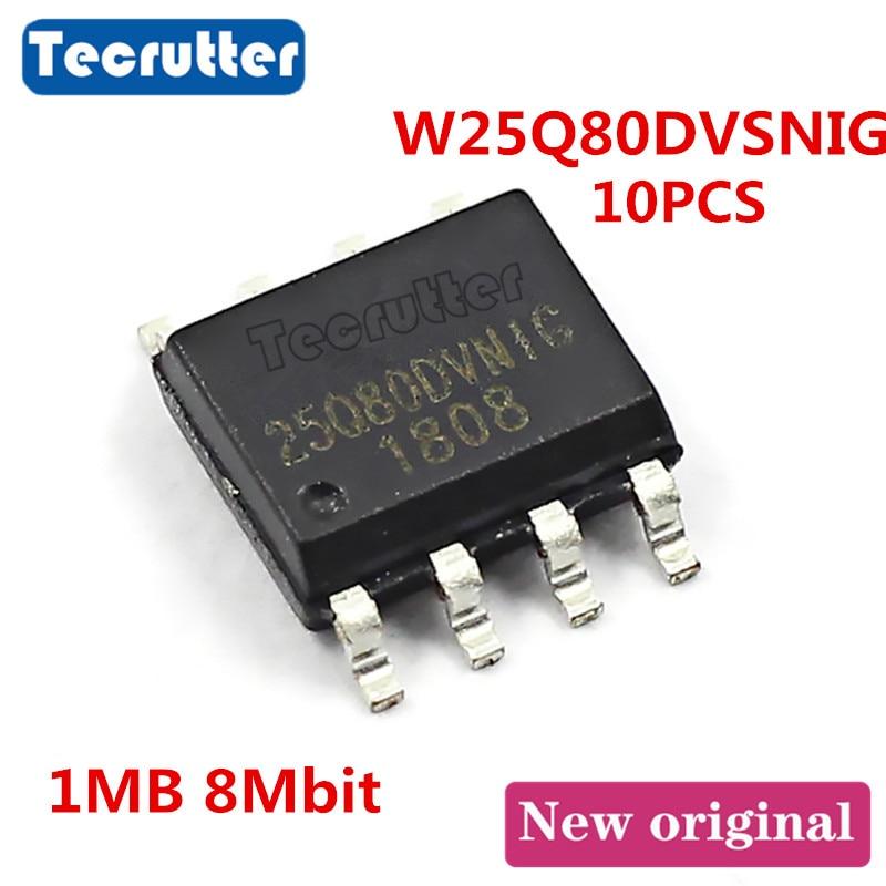 10PCS W25Q80DVSNIG 25Q80DVNIG 25Q80 SOIC8 150MIL 1MB 8Mbit FLASH W25Q80BVSNIG New Version