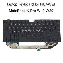 UNS Tastaturen für Huawei MateBook X Pro MACH W19 W29 W19B W19C W29BL Notebook PC tastatur Englisch mit licht schlüssel 9Z.NG2BQ.001