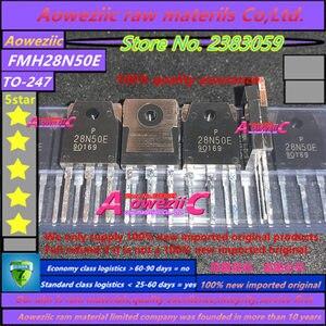 Image 2 - Aoweziic 2019 + % 100 yeni ithal orijinal FMH28N50E 28N50E TO 247 MOS FET 28A 28N50 500V