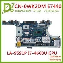KEFU CN-0WK2DM 0WK2DM FÜR Dell Latitude E7440 Laptop Motherboard VAUA0 LA-9591P I7-4600U CPU Mainboard 100% Getestet original arbeit