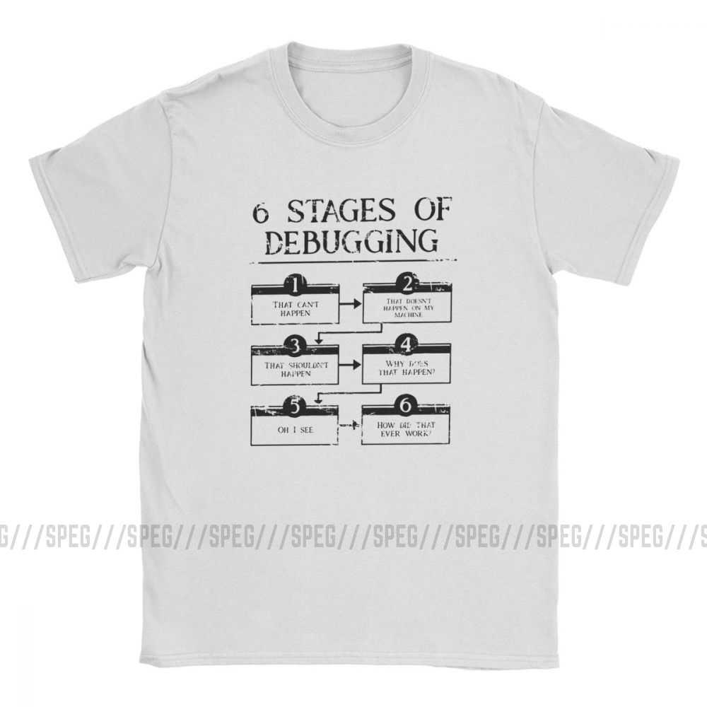 Louco 6 Etapas De Programação de Computador de Depuração T-Shirt Dos Homens do Algodão T Camisa Codificador Codificação de Codificação de Software Desenvolvedor Engenheiro Tees