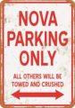 Металлический знак Keviewly-винтажный вид NOVA парковка только 8x12 дюймов