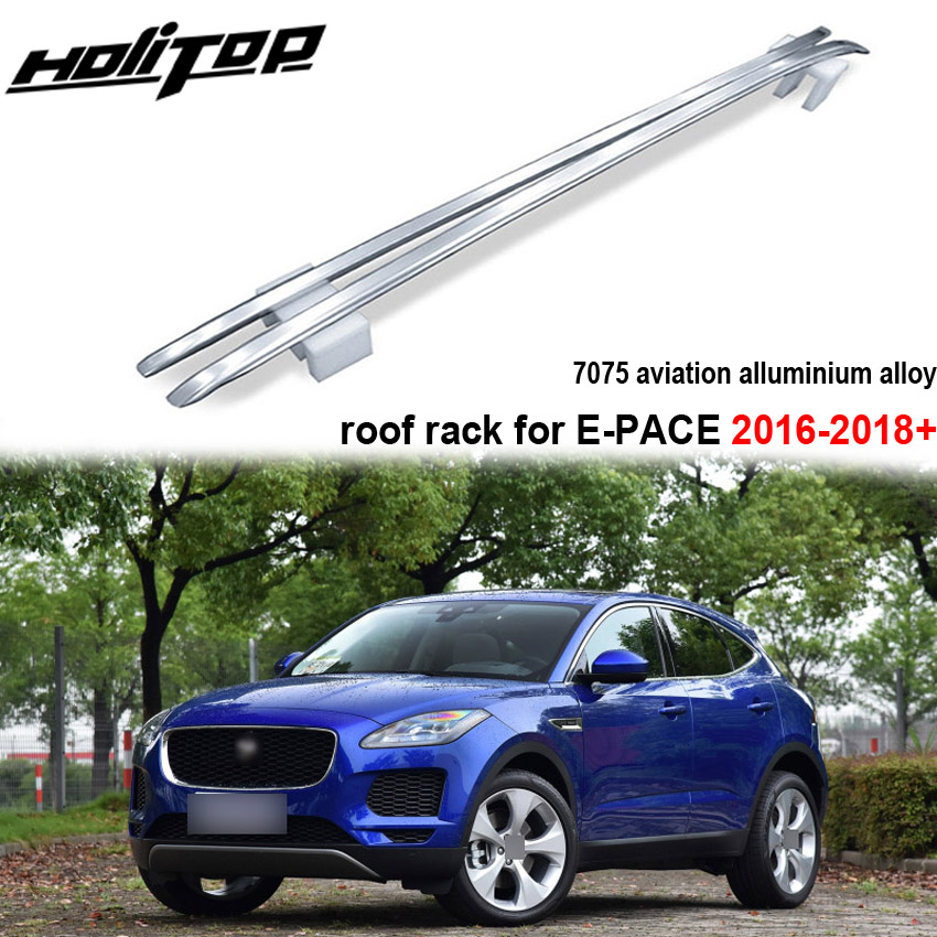Hottest roof rack roof rail roof bar for Jaguar E PACE E pace HITOP 5years SUV