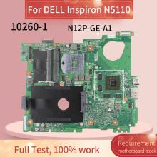 CN-0J2WW8 0J2WW8 Laptop motherboard Para DELL Inspiron 15R N5110 GT525M 1GB HM67 Notebook Mainboard 10260-1 N12P-GE-A1 DDR3