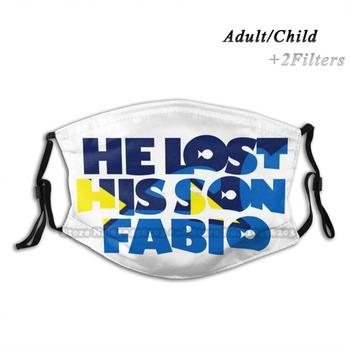 He Lost His Son , Fabio Dustproof Non-Disposable Mouth Face Mask Pm2.5 Filters For Child Adult Dory Nemo Fabio Chico Marlin image