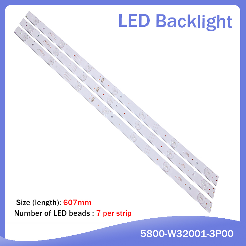 New 3 PCS/set LED Backlight Strip 5800-W32001-3P00 05-20024A-04A For LC320DXJ-SFA2 32HX4003 7LED 607mm