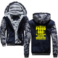 I'm A Proud Dad Of Freaking Awesome Daughter Hoodies Men Hooded Casual Wool Winter Thickened Warm Coat Hoody Sweatshirts