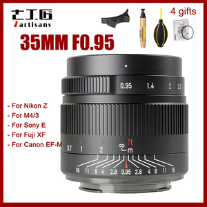 7 объектив камеры artisans 35 мм F0.95 для Nikon Z Olympus M4/3 Fujifilm FX Canon EF-M EOS-M Sony E mount APS-C Camera s ручной фокус