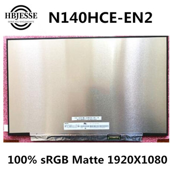 "Original New 14.0"" extactly model N140HCE-EN2 IPS 1920*1080 30pin eDP Laptop Matrix Matte Replacement LCD LED Screen Panel"