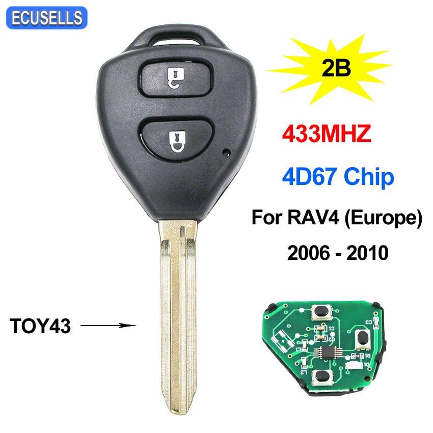2 кнопки дистанционного ключа автомобиля 433 МГц 4D67 чип для Toyota RAV4 Corolla Европа 2006 2007 2008 2009 2010 TOY43