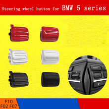 Steering wheel button for BMW 5 series F10/F07/F02