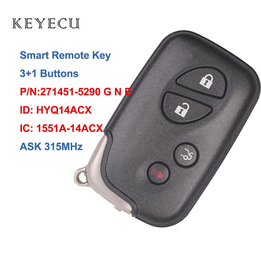 Clé à distance de voiture intelligente Keyecu 315MHZ pour Lexus RX350 RX450 RX450h GX460 LX570 CT200h, HYQ14ACX, 1551A-14ACX, 271451-5290G N E