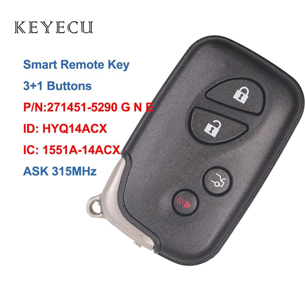 Keyecu חכם רכב מרחוק מפתח 315MHZ לקסוס RX350 RX450 RX450h GX460 LX570 CT200h, HYQ14ACX, 1551A-14ACX, 271451-5290G N E