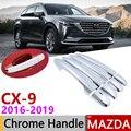 Для Mazda CX-9 CX9 CX 9 TC MK2 2016 ~ 2019 хром внешняя дверная ручка крышка наклейки на автомобиль отделка набор из 4 дверей 2017 2018