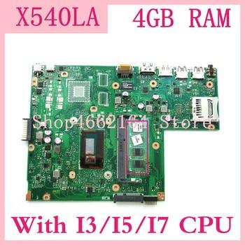 X540LA MB._4G/with I3/I5/I7 CPU For ASUS X540 X540L X540LA X540LJ laptop motherboard USB3.0 onboard 4GB RAM mainboard 100%tested