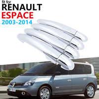 Poignée de porte accessoires de voiture pour Renault Espace IV 2003 ~ 2014 Luxuriou Chrome poignée extérieure couverture garniture ensemble autocollants 2013 2012